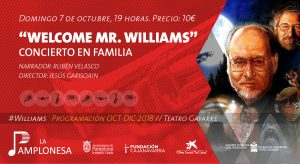 """WELCOME MR. WILLIAMS"" Concierto en Familia @ Teatro Gayarre"